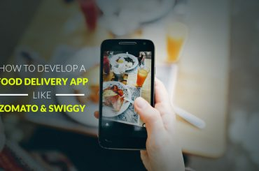 How-to-Develop-a-Food-Delivery-App-like-Zomato-and-Swiggy