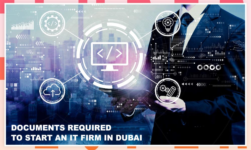 documents for it firm in dubai