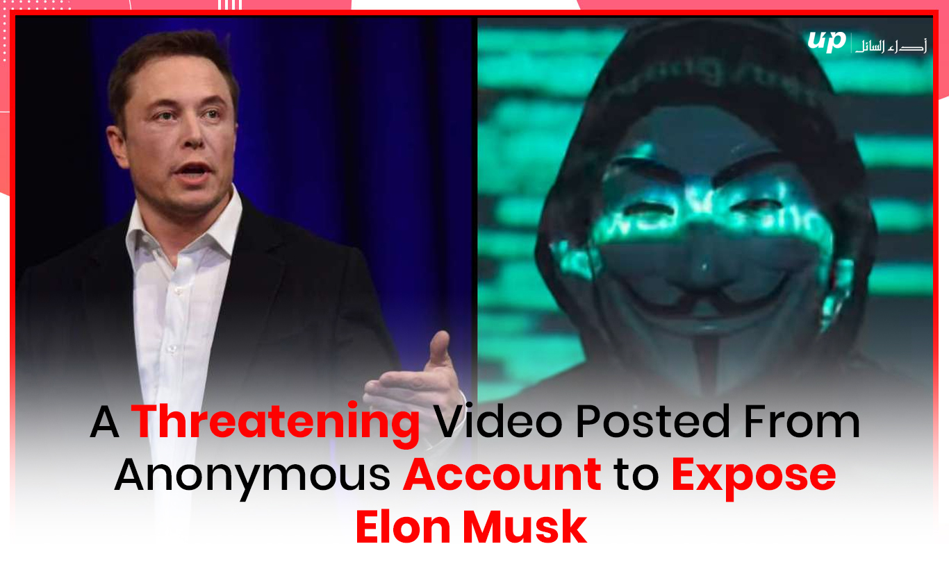 A Threatening Video Posted From Anonymous Account to Expose Elon Musk