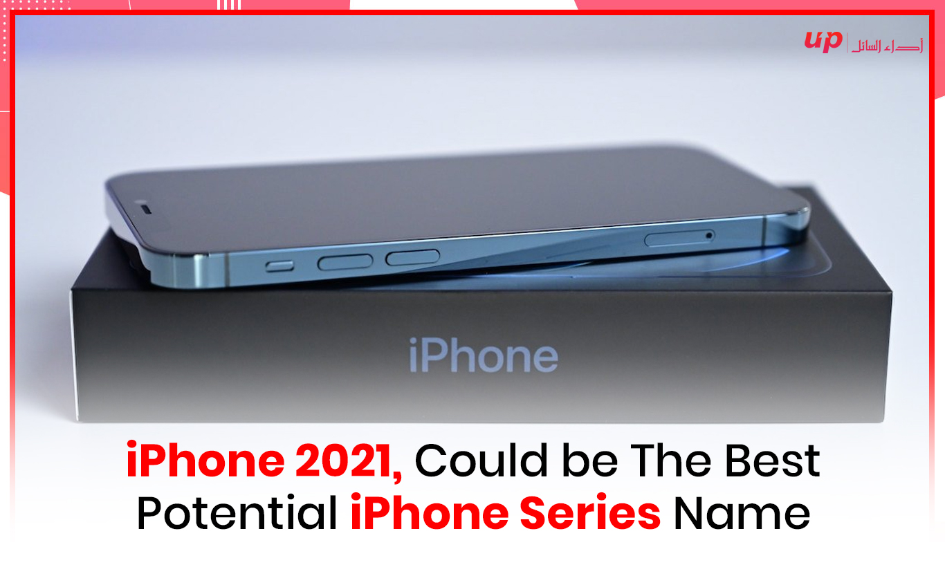 iPhone 2021, Could be The Best Potential iPhone Series Name
