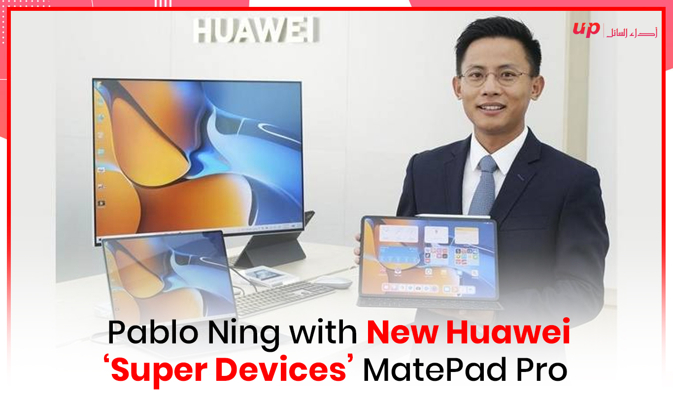 Pablo Ning with New Huawei 'Super Devices' MatePad Pro
