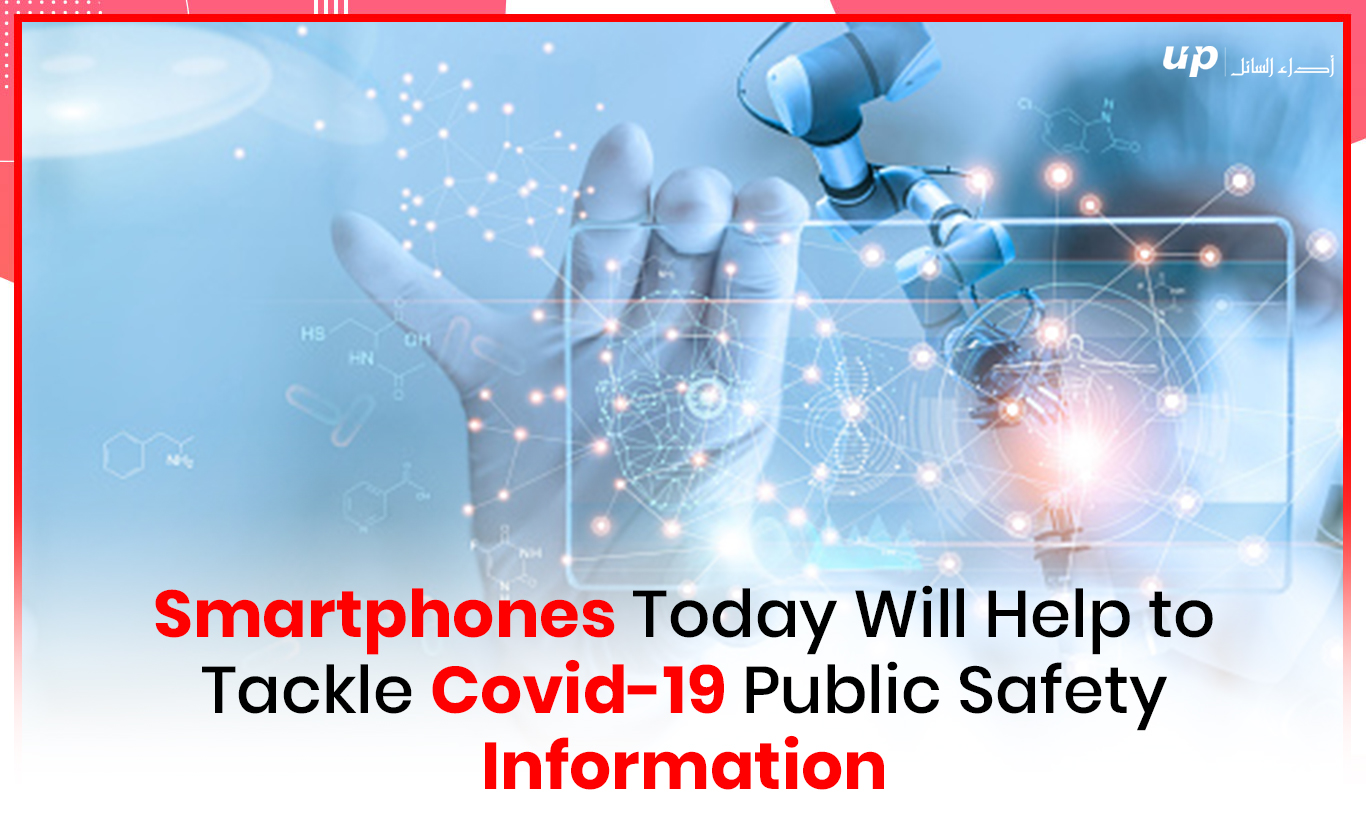 Smartphones Today Will Help to Tackle Covid-19 Public Safety Information
