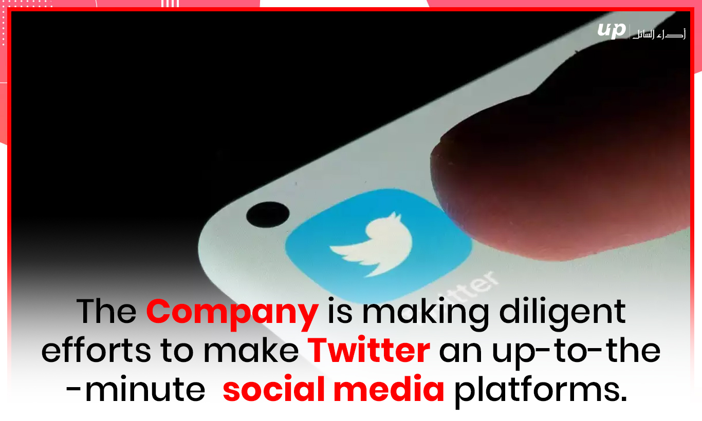 The Company is making diligent efforts to make Twitter an up-to-the-minute social media platforms