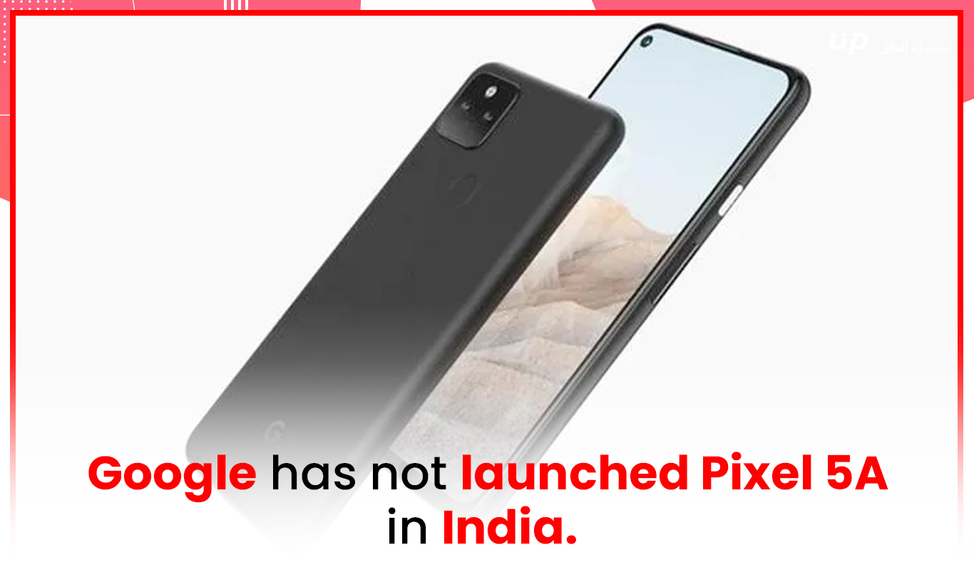 Google has not launched Pixel 5A in India.
