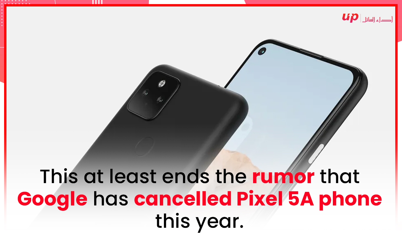 rumor  Google has cancelled Pixel 5A phone this year.