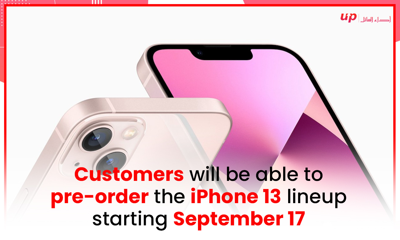 Customers will be able to pre-order the iPhone 13 lineup starting September 17