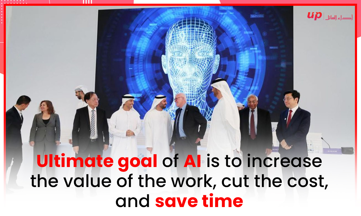 Ultimate goal of AI is to increase the value of the work, cut the cost, and save time