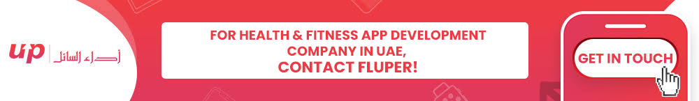 For Health & Fitness App Development Company in UAE, Contact Fluper!