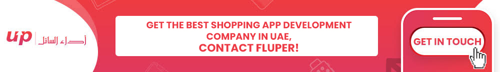 Get the Best Shopping App Development Company in UAE, Contact Fluper